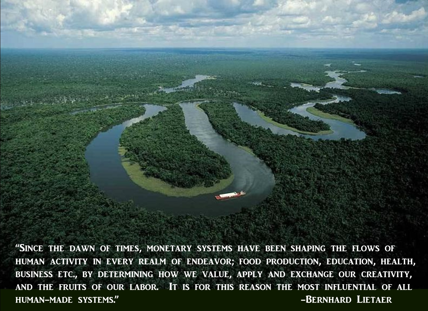 winding river with Bernard Leitaer quote